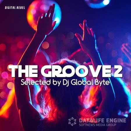 The Groove 2 (Selected by Dj Global Byte) (2020)