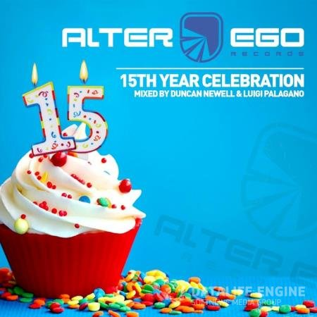 Duncan Newell & Luigi Palagano - Alter Ego (15 Year Birthday) (2020)