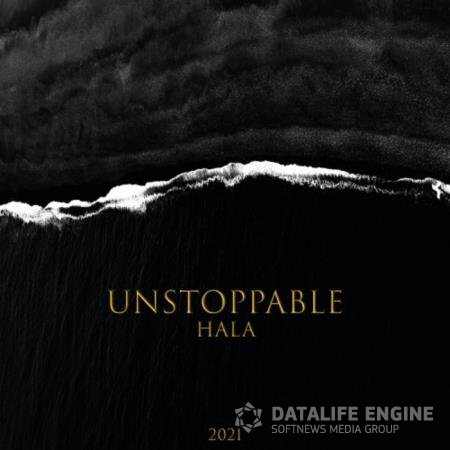 Hala - Unstoppable (2021)
