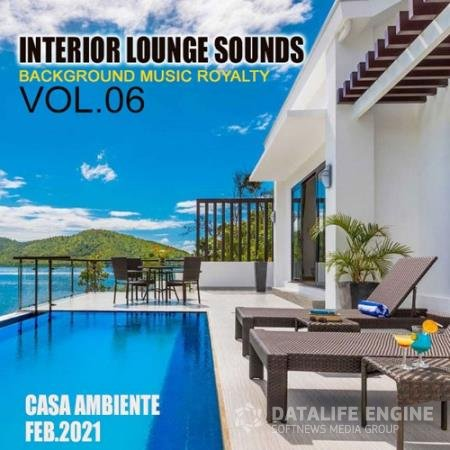 Interiour Lounge Sounds Vol.06 (2021)