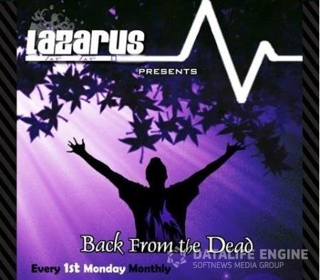 Lazarus - Back From The Dead Episode 251 (2020-03-01)