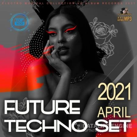 Future Techno April Set (2021)